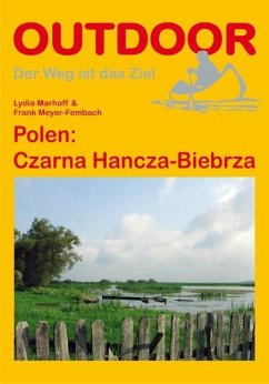 Polen: Czarna Hancza-Biebrza - Marhoff, Lydia; Meyer-Fembach, Frank