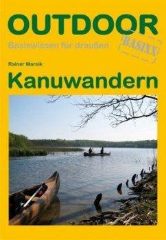 Kanuwandern - Mareik, Rainer