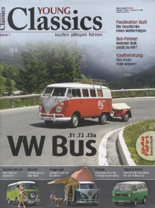 vw bus t1 t2 t3a young classics bd 1 buch. Black Bedroom Furniture Sets. Home Design Ideas