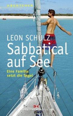 Sabbatical auf See - Schulz, Leon
