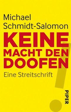 Keine Macht den Doofen - Schmidt-Salomon, Michael