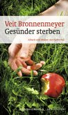 Gesünder Sterben / Albach und Müller Bd.4