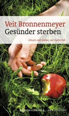 Gesünder Sterben / Albach und Müller Bd.4 - Bronnenmeyer, Veit