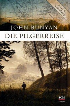 Die Pilgerreise - Bunyan, John