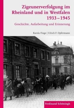 Zigeunerverfolgung im Rheinland und in Westfale...