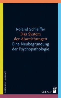 Das System der Abweichung - Schleiffer, Roland