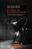 Die Magie des Bewegungsstudiums
