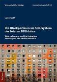Die Blockparteien im SED-System der letzten DDR-Jahre