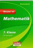 Besser in Mathematik - Realschule 7. Klasse - Cornelsen Scriptor