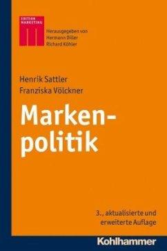 Markenpolitik - Sattler, Henrik; Völckner, Franziska