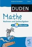 Duden - Mathe in 15 Minuten - Rechnen und Sachaufgaben 5. Klasse