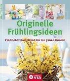 Originelle Frühlingsideen