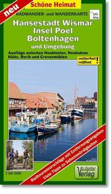 Radwander- und Wanderkarte Boltenhagen, Hansestadt Wismar, Insel Poel und Umgebung