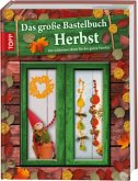 Das große Bastelbuch Herbst