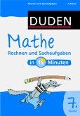 Duden - Mathe in 15 Minuten - Rechnen und Sachaufgaben 7. Klasse