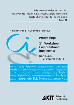 Proceedings. 21. Workshop Computational Intelligence, Dortmund, 1. - 2. Dezember 2011