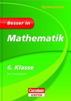 Besser in Mathematik - Gymnasium 6. Klasse - Cornelsen Scriptor - Weber, Barbara