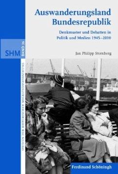 Auswanderungsland Bundesrepublik - Sternberg, Jan Philipp