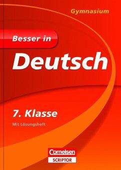 Besser in Deutsch - Gymnasium 7. Klasse - Cornelsen Scriptor - Greving, Johannes