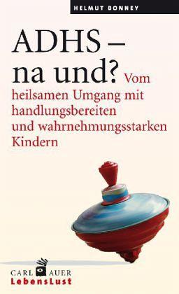 ADHS - na und? - Bonney, Helmut