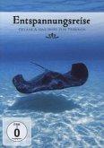Entspannungsreise - Ozeane und Inseln zum Träumen