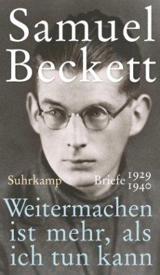 Weitermachen ist mehr, als ich tun kann - Beckett, Samuel