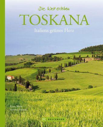 Toskana - Wrba, Ernst; Meisen, Annette