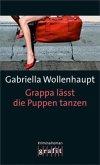 Grappa lässt die Puppen tanzen / Maria Grappa Bd.22