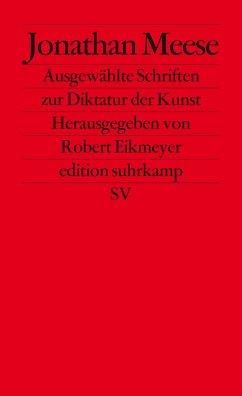 Ausgewählte Schriften zur Diktatur der Kunst - Meese, Jonathan