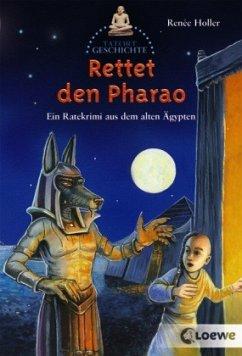 Rettet den Pharao! / Tatort Geschichte
