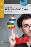 Objective-C und Cocoa Band 1