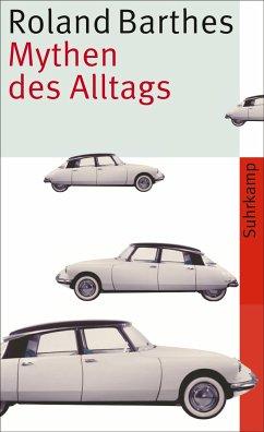 Mythen des Alltags - Barthes, Roland