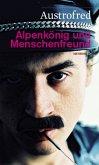 Alpenkönig und Menschenfreund