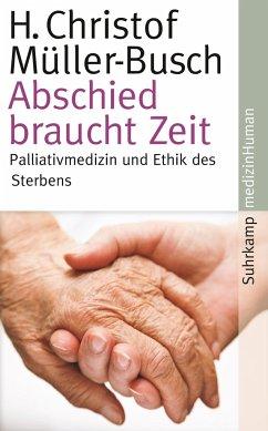 Abschied braucht Zeit - Müller-Busch, H. Christof