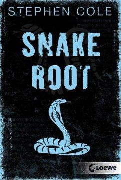 Snakeroot / Jonah-Trilogie Bd.1 - Cole, Stephen