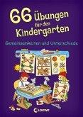 66 Übungen für den Kindergarten, Gemeinsamkeiten und Unterschiede