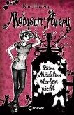 Böse Mädchen sterben nicht / Madison Avery Bd.3