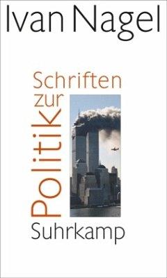 Schriften zur Politik - Nagel, Ivan