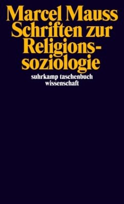 Schriften zur Religionssoziologie - Mauss, Marcel