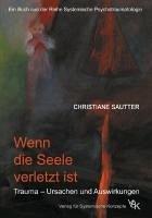 Wenn die Seele verletzt ist (eBook, ePUB) - Sautter, Christiane