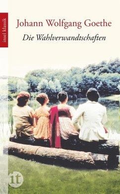 Die Wahlverwandtschaften - Goethe, Johann Wolfgang von