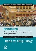 1815-1847 / Handbuch der europäischen Verfassungsgeschichte im 19. Jahrhundert Bd.2