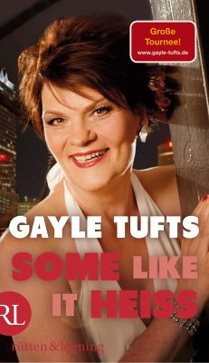 Some like it heiß - Tufts, Gayle