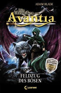 Feldzug des Bösen / Die Chroniken von Avantia Bd.2 - Blade, Adam