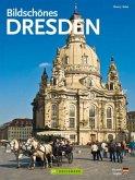 Bildschönes Dresden, deutsch-englische Ausgabe; Beautiful Dresden