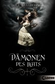 Dämonen des Lichts / Willow und Alex Bd.1