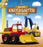 Meine Kindergarten-Freunde: Bagger