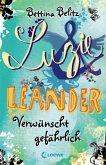 Verwünscht gefährlich / Luzie & Leander Bd.5
