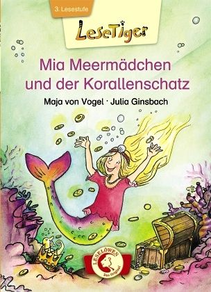 Mia Meermädchen und der Korallenschatz - Vogel, Maja von