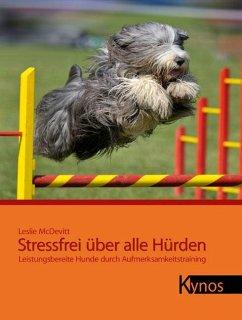 Stressfrei über alle Hürden - McDevitt, Leslie